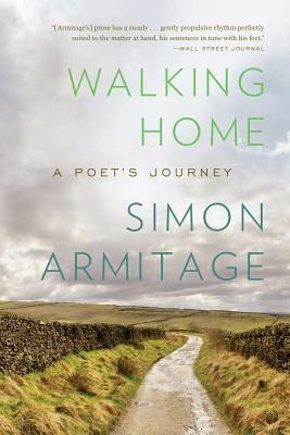 Walking Home: A Poets Journey EPUB