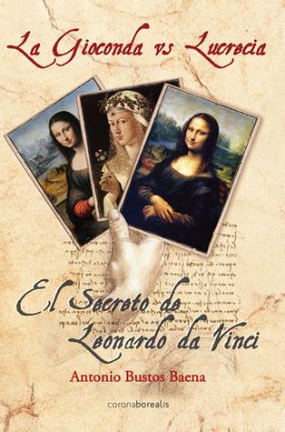La Gioconda vs Lucrecia: El secreto de Leonardo  da Vinci