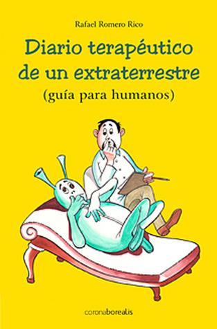diario-teraputico-de-un-extraterrestre-gua-para-humanos