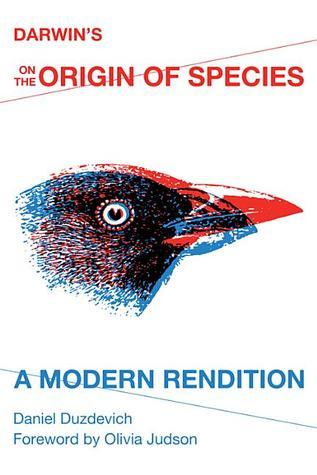 Darwin's on the Origin of Species by Daniel Duzdevich