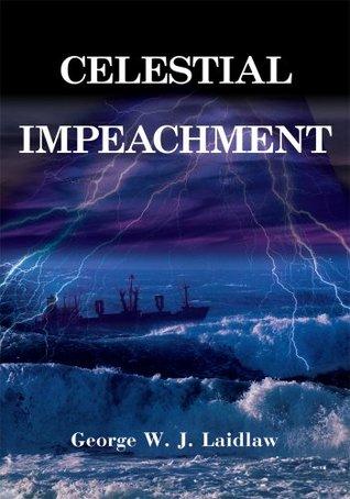 Celestial Impeachment