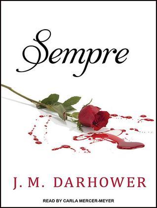 Sempre (Sempre #1) - J.M. Darhower