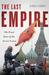The Last Empire: The Final ...