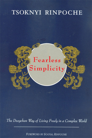 Fearless Simplicity by Tsoknyi Rinpoche