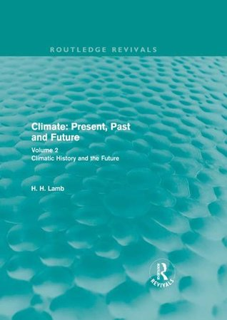 Climate: Present, Past and Future: Volume 3
