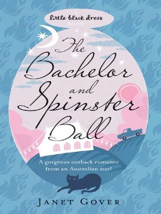 The Bachelor and Spinster Ball (Little Black Dress)