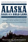 Alaska: Saga of a...
