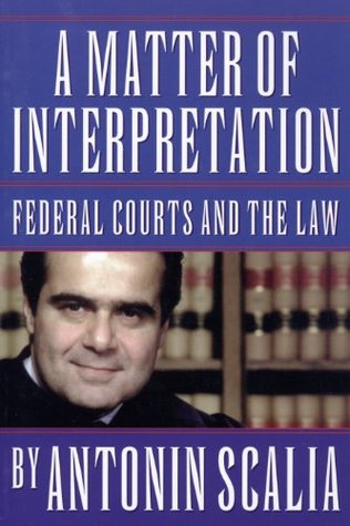 A Matter of Interpretation: Federal Courts and the Law: Federal Courts and the Law (The University Center for Human Values Series) EPUB