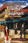 The Adventures of Frankie Callahan: The Contest: The Contest