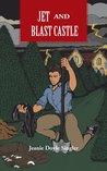 Jet And Blast Castle