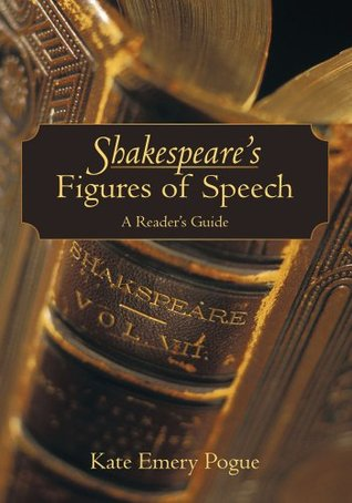 Shakespeare's Figures of Speech:A Reader's Guide