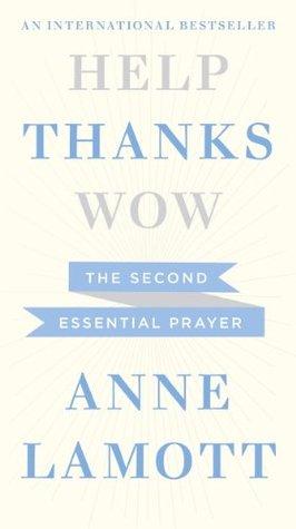 Thanks: The Second Essential Prayer