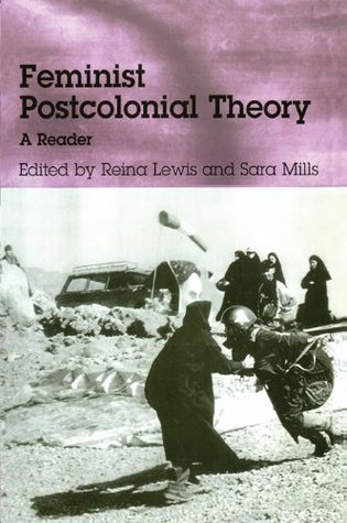Feminist Postcolonial Theory: A Reader