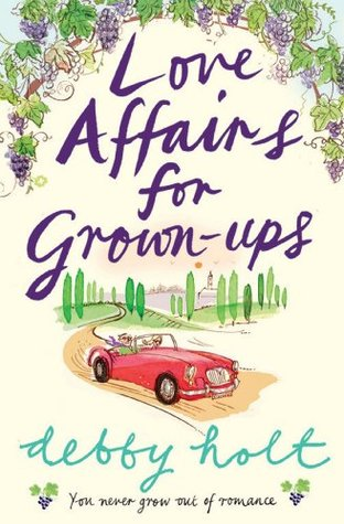 Ebook Love Affairs for Grown-Ups by Debby Holt PDF!