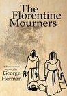 The Florentine Mourners (Leonardo da Vinci and Niccolo da Pavia #3)