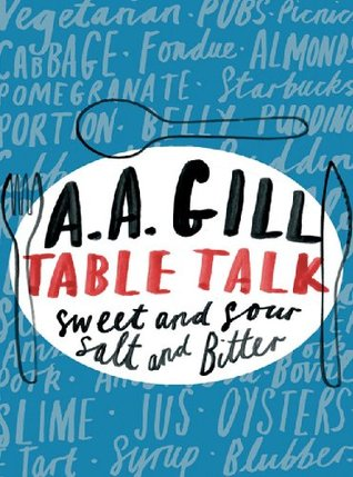Table Talk: Sweet And Sour, Salt and Bitter