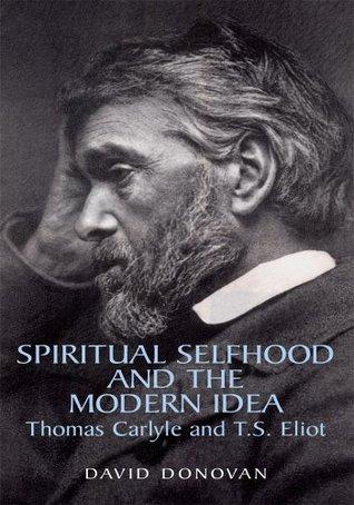 Spiritual Selfhood and the Modern Idea