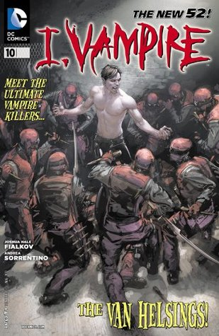 I, Vampire #10: Waiting for the End of the World