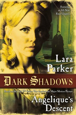 Dark Shadows: Angeliques Descent(Dark Shadows 1) (ePUB)