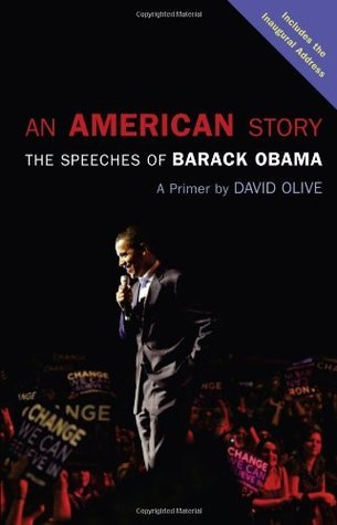 An American Story: The Speeches of Barack Obama: a Primer