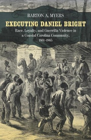 Executing Daniel Bright by Barton A. Myers