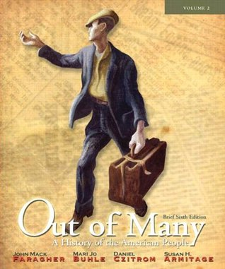 Out of Many: A History of the American People, Brief Edition, Volume 2 (Chapters 17-31), 6/e
