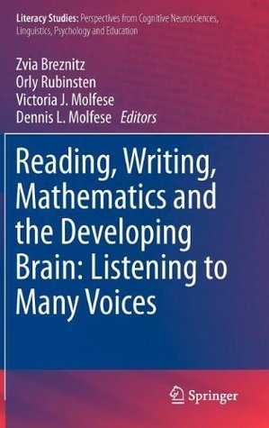 Reading, Writing, Mathematics and the Developing Brain: Listening to Many Voices: 6 (Literacy Studies)