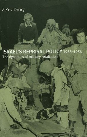 ISRAEL'S REPRISAL POLICY, 1953