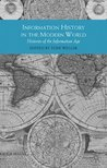 Information History in the Modern World: Histories of the Information Age (Themes in Focus)