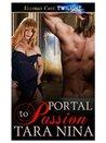 Portal to Passion
