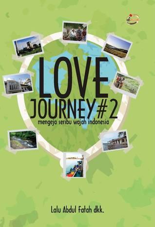love-journey-2-mengeja-seribu-wajah-indonesia