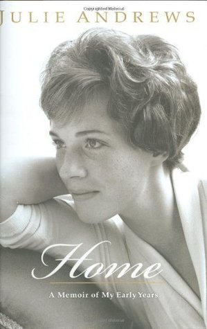 Ebook Home: A Memoir of My Early Years by Julie Andrews Edwards TXT!