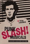Punk Slash! Musicals