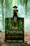 De Poolster by Anna Chojnacka