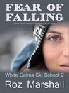 Fear of Falling by Roz Marshall