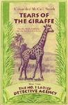 Tears of the Giraffe (No. 1 Ladies' Detective Agency, #2)