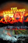 The Vineyard Fray