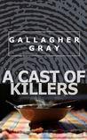 A Cast of Killers (Hubbert & Lil, #2)