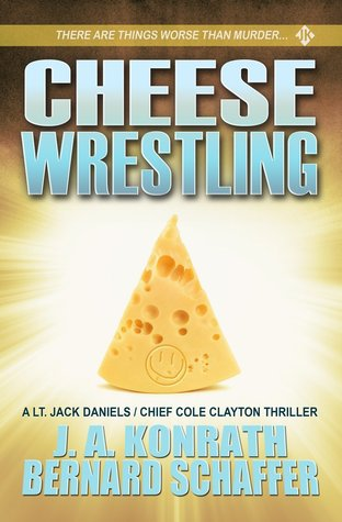 Cheese Wrestling(Jack Daniels and Associates)
