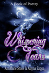 Whispering Tears: A Book of Poetry