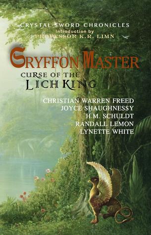 Gryffon Master: Curse of the Lich King (Crystal Sword Chronicles #1)