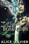 The Maiden and the Bear Gods