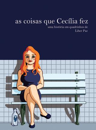 As coisas que Cecilia fez