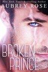 Broken Prince (Cinderella, #2)
