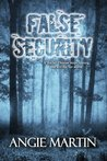 False Security by Angie Martin