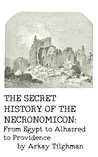 The Secret History of the Necronomicon