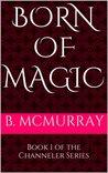 Born of Magic