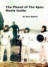The Planet of the Apes Movie Guide