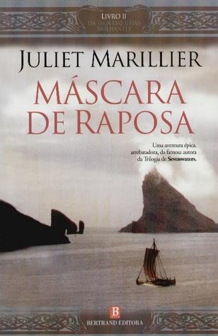 Máscara de Raposa by Juliet Marillier