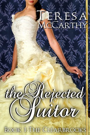 The Rejected Suitor (Clearbrook Regency, #1)